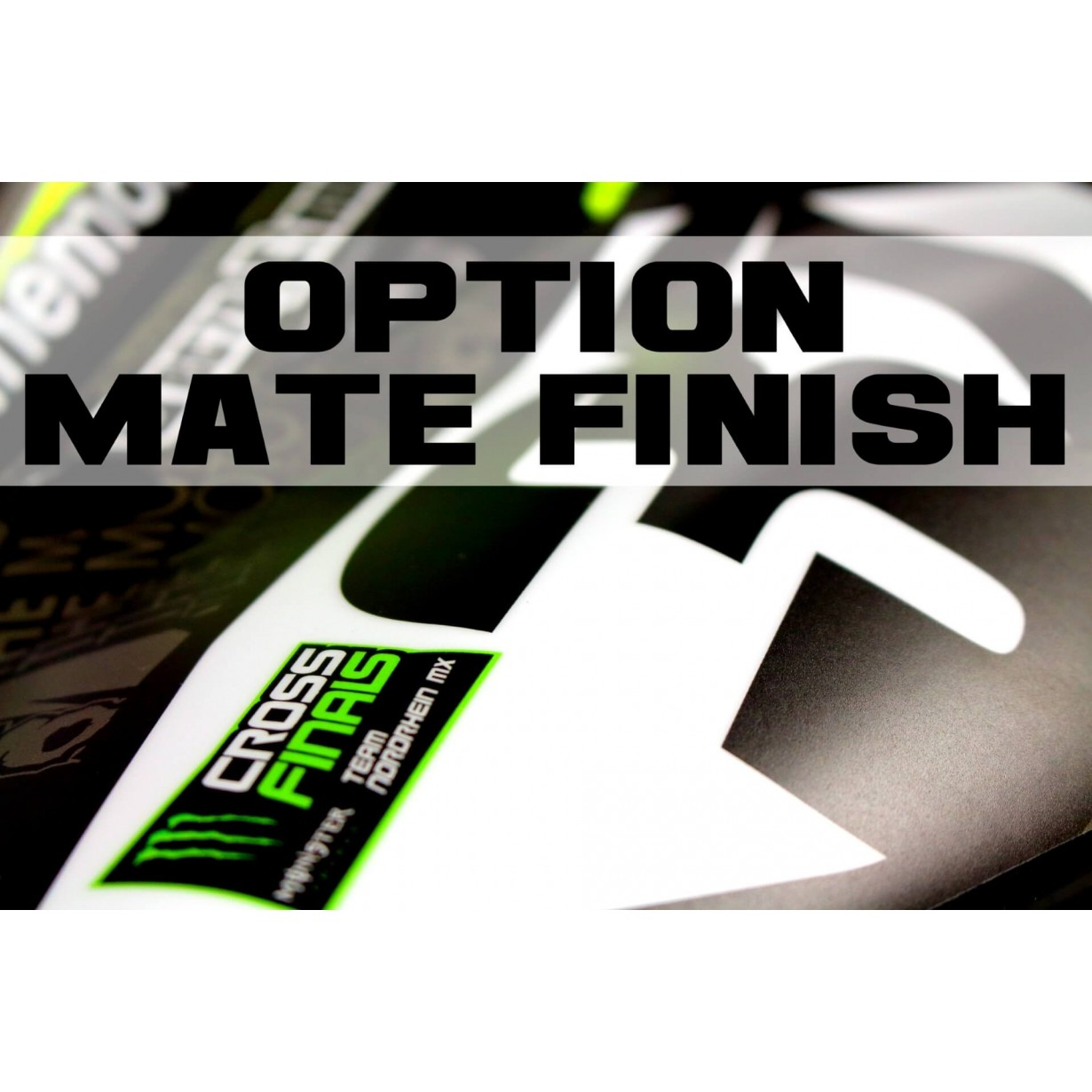 Option mate finish